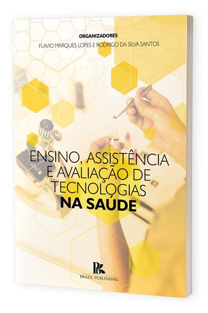 (E-book) Ensino, assistência e avaliação de tecnologias na saúde