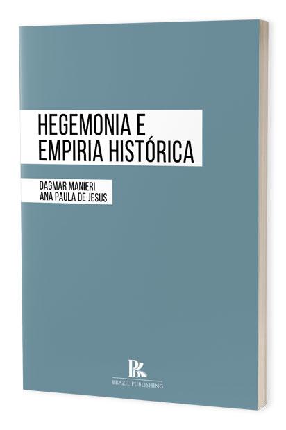 Hegemonia e empiria histórica