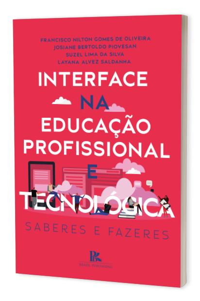 Interface na educação profissional e tecnológica: saberes e fazeres