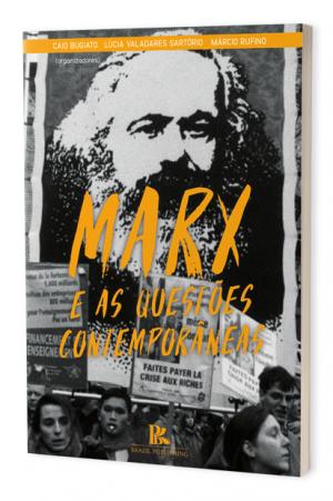 Marx e as questões contemporâneas