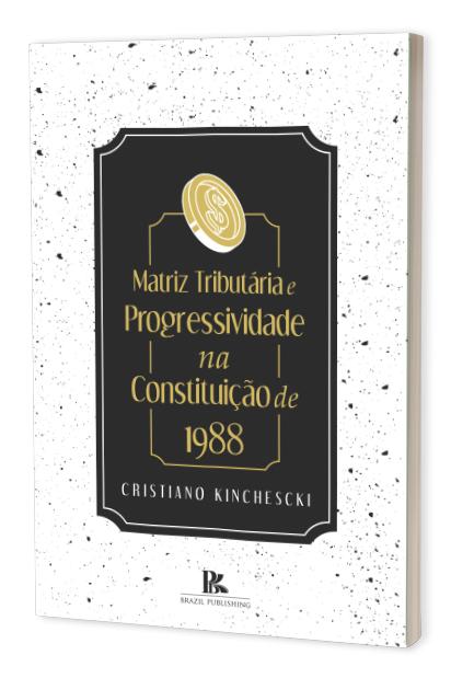 Matriz Tributária e Progressividade na Constituição de 1988