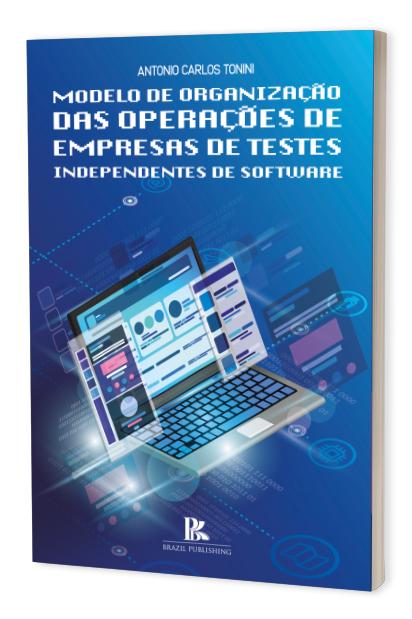 Modelo de organização das operações de empresas de testes independentes de software