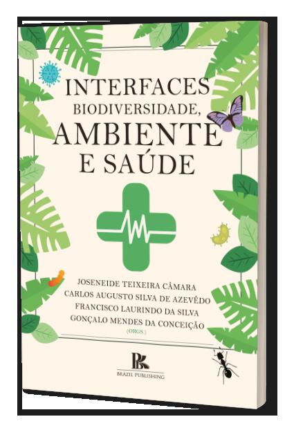 (E-Book) Interfaces biodiversidade, ambiente e saúde