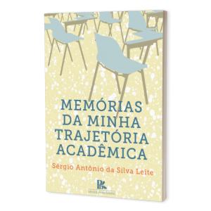 Memórias da minha trajetória acadêmica