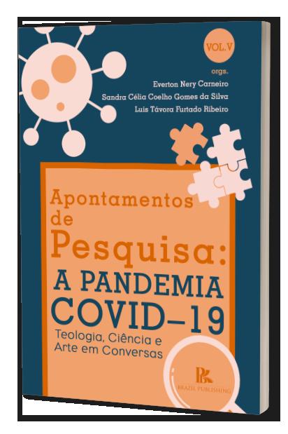 (E-Book) Apontamentos de Pesquisa: A Pandemia Covid – 19: Teologia, Ciência e Arte em Conversas